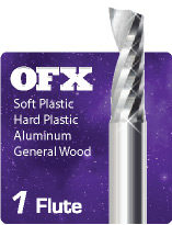 1 Flute Upcut OFX Xtreme for Plastics, Aluminum, and General Wood