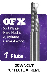 1 Flute Downcut OFX Xtreme for Plastics, Aluminum, and General Wood